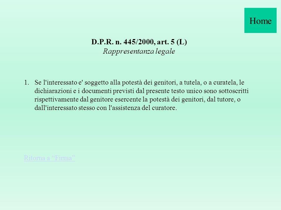 D.P.R. n. 445/2000, art. 5 (L) Rappresentanza legale
