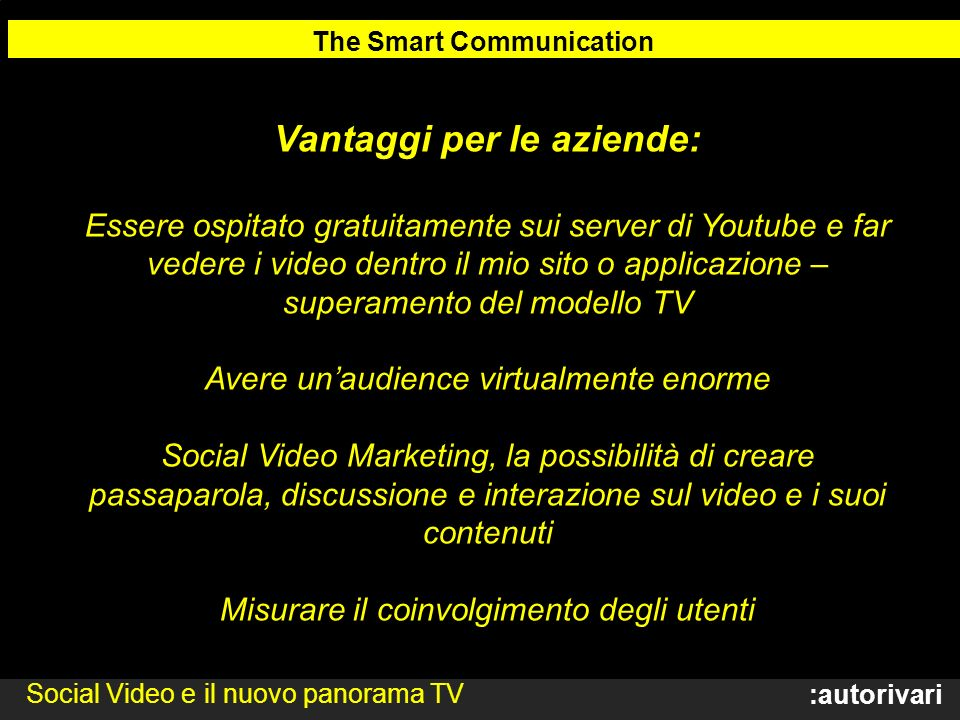 The Smart Communication Vantaggi per le aziende: