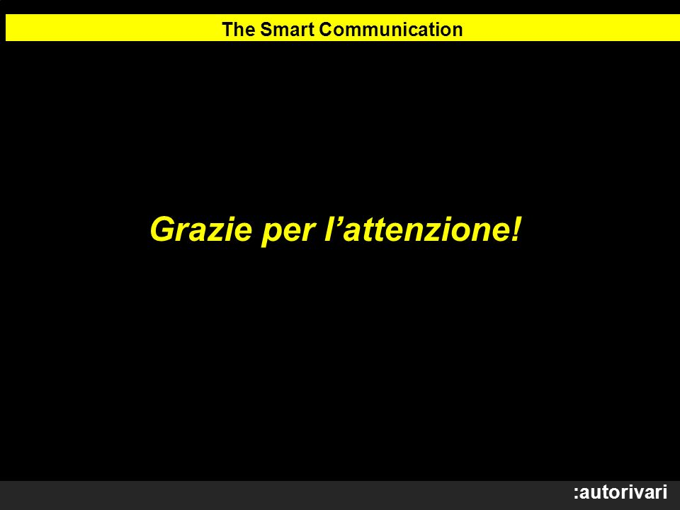 The Smart Communication