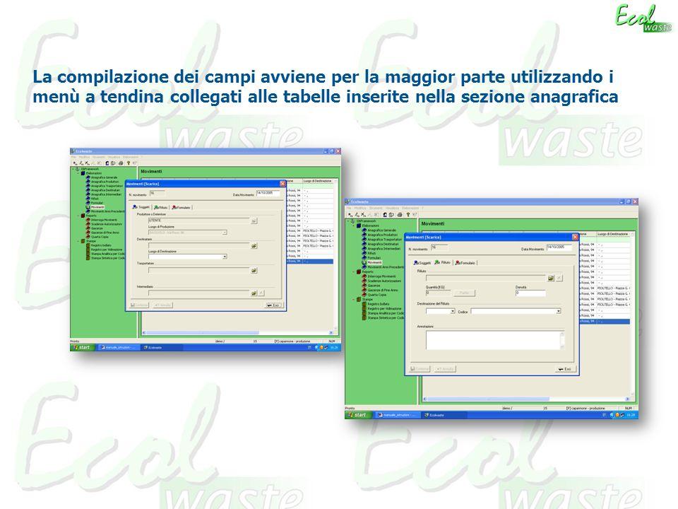 La compilazione dei campi avviene per la maggior parte utilizzando i menù a tendina collegati alle tabelle inserite nella sezione anagrafica
