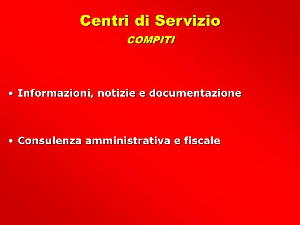 Centri di Servizio COMPITI Informazioni, notizie e documentazione
