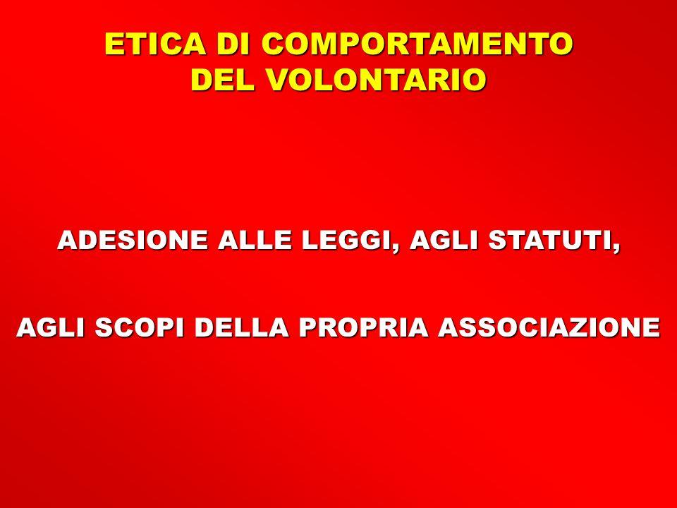 ETICA DI COMPORTAMENTO DEL VOLONTARIO