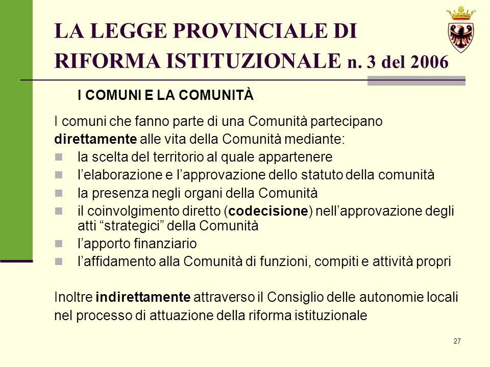 LA LEGGE PROVINCIALE DI RIFORMA ISTITUZIONALE n. 3 del 2006