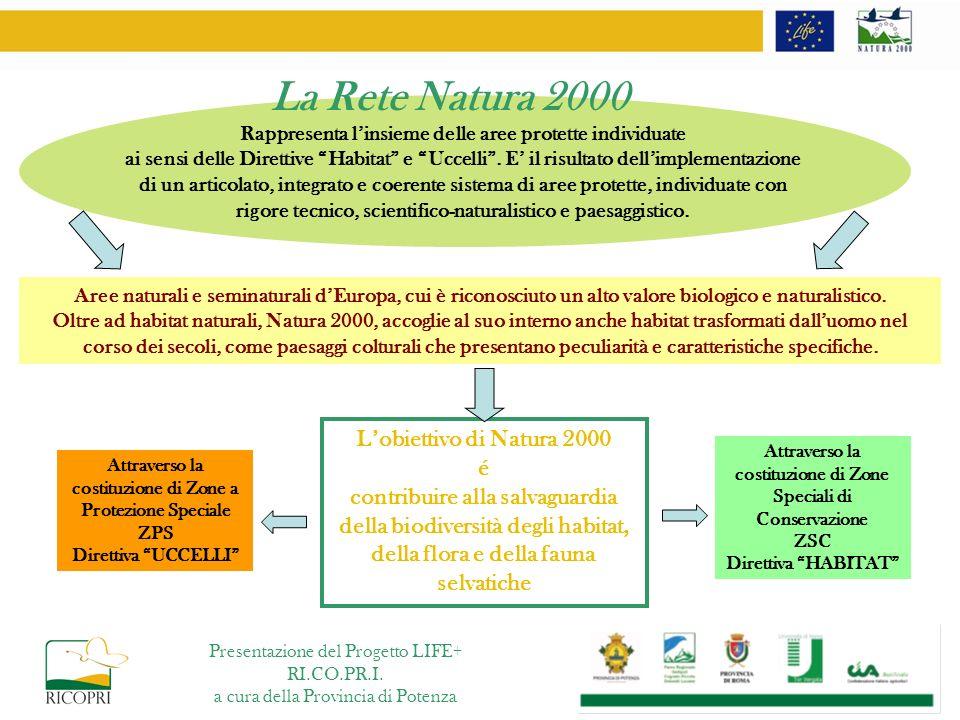 La Rete Natura 2000 L'obiettivo di Natura 2000 é