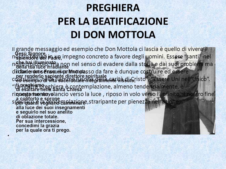 PREGHIERA PER LA BEATIFICAZIONE DI DON MOTTOLA