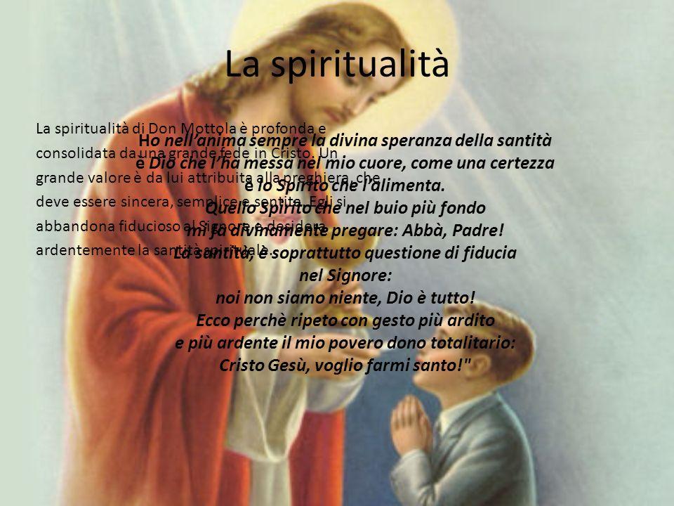 La spiritualità Ho nell'anima sempre la divina speranza della santità