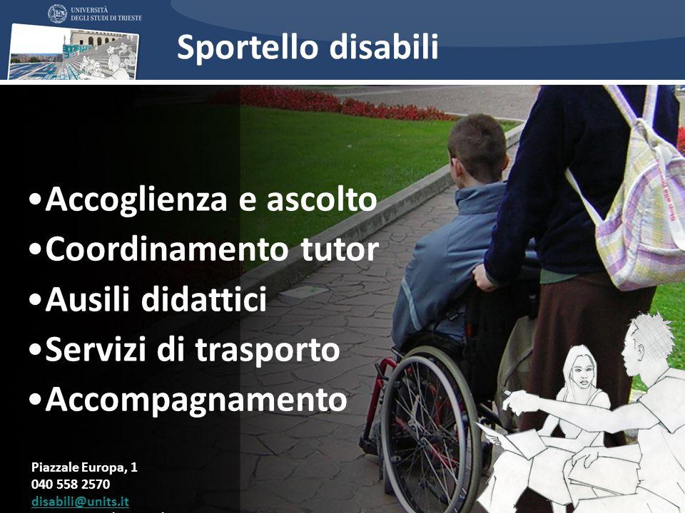Sportello disabili Accoglienza e ascolto Coordinamento tutor