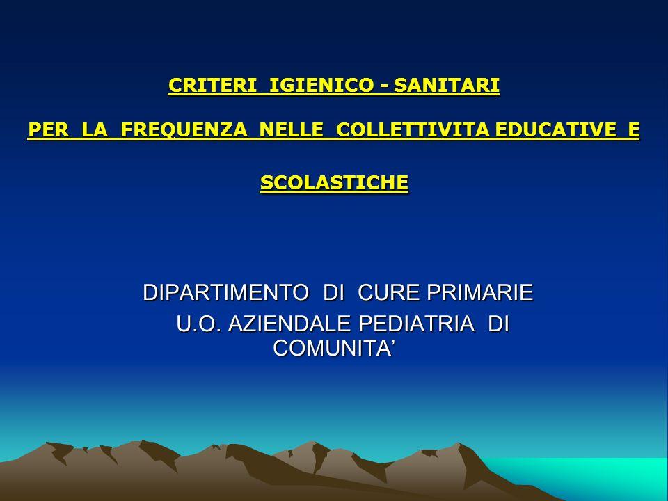 DIPARTIMENTO DI CURE PRIMARIE U.O. AZIENDALE PEDIATRIA DI COMUNITA'