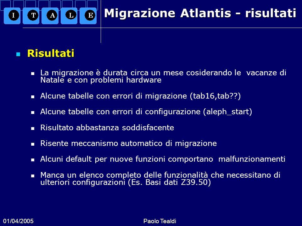 Migrazione Atlantis - risultati