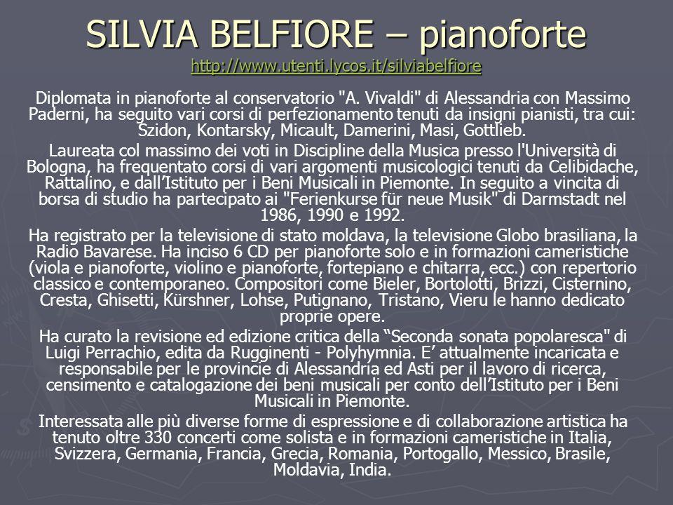 SILVIA BELFIORE – pianoforte http://www.utenti.lycos.it/silviabelfiore