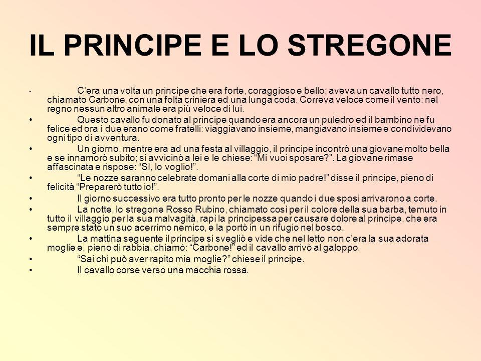 IL PRINCIPE E LO STREGONE