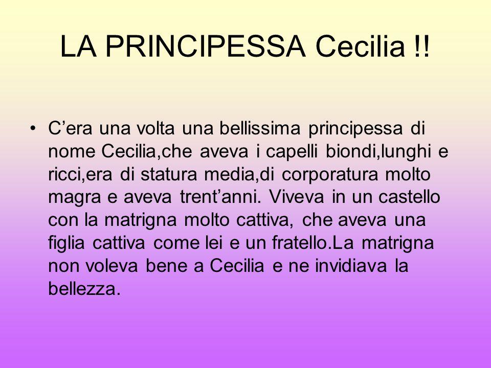 LA PRINCIPESSA Cecilia !!