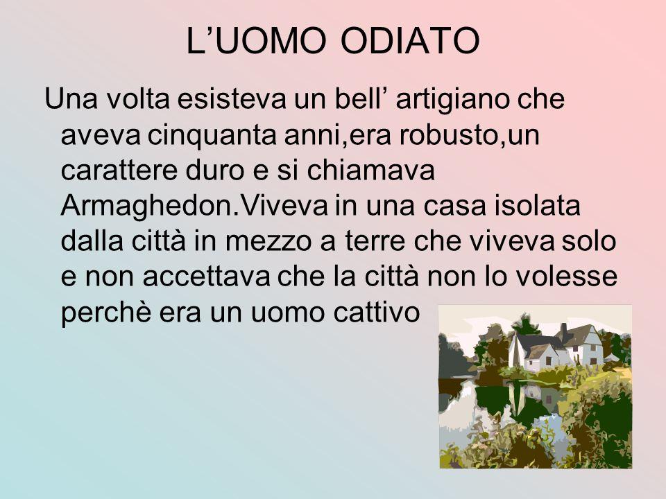 L'UOMO ODIATO