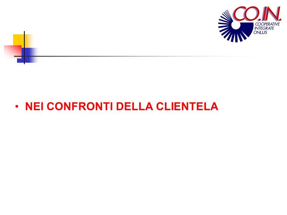 First NEI CONFRONTI DELLA CLIENTELA