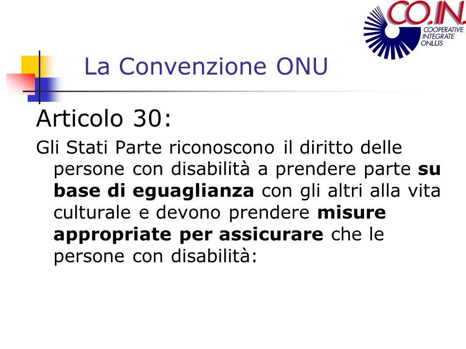 La Convenzione ONU Articolo 30: