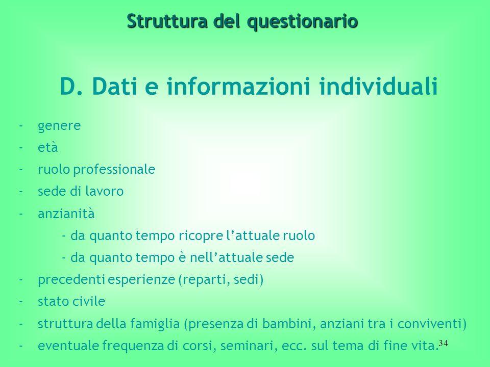 Struttura del questionario D. Dati e informazioni individuali