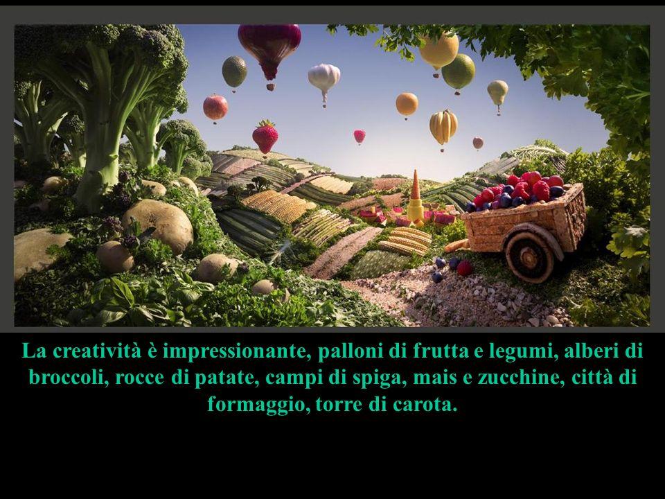 La creatività è impressionante, palloni di frutta e legumi, alberi di broccoli, rocce di patate, campi di spiga, mais e zucchine, città di formaggio, torre di carota.