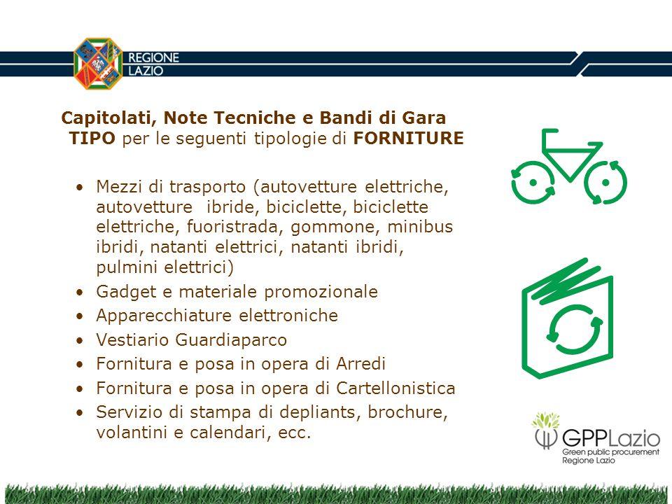 Capitolati, Note Tecniche e Bandi di Gara TIPO per le seguenti tipologie di FORNITURE