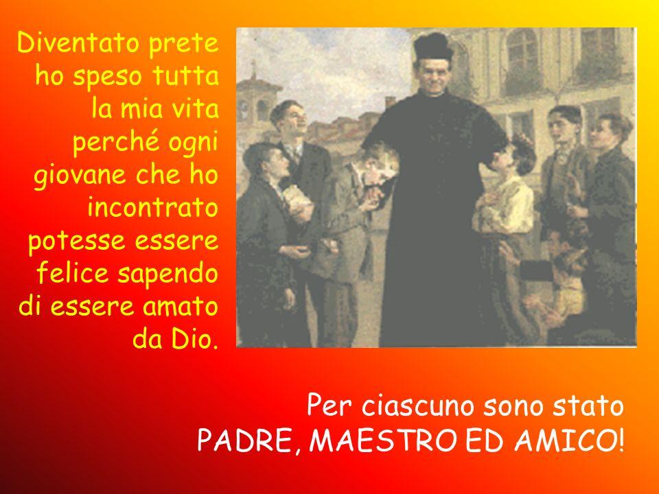 Per ciascuno sono stato PADRE, MAESTRO ED AMICO!