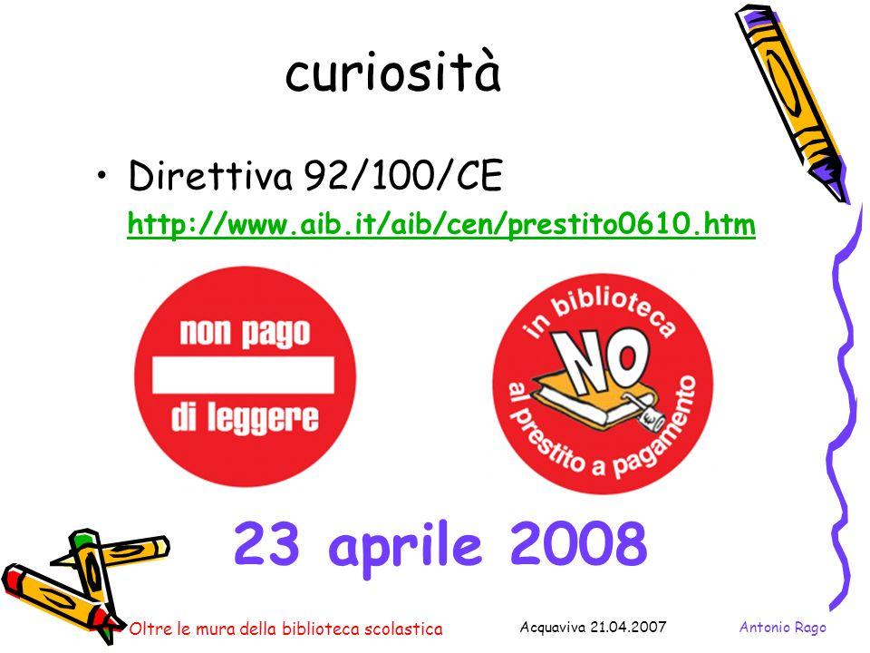23 aprile 2008 curiosità Direttiva 92/100/CE