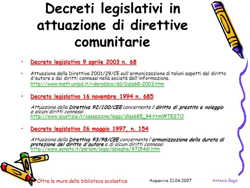 Decreti legislativi in attuazione di direttive comunitarie