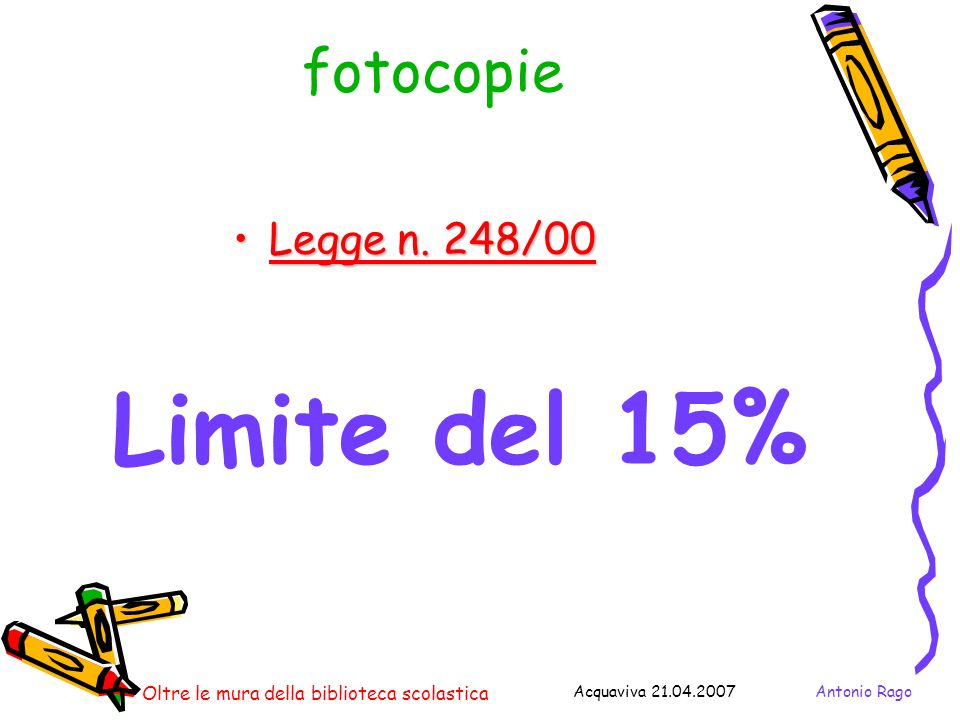 Limite del 15% fotocopie Legge n. 248/00