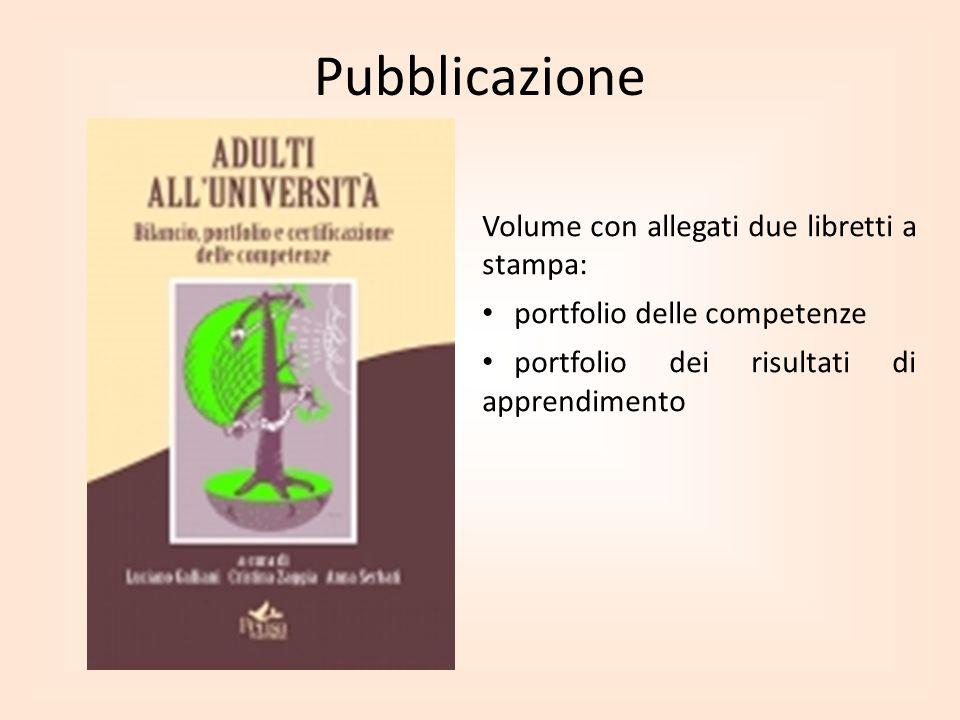 Pubblicazione Volume con allegati due libretti a stampa: