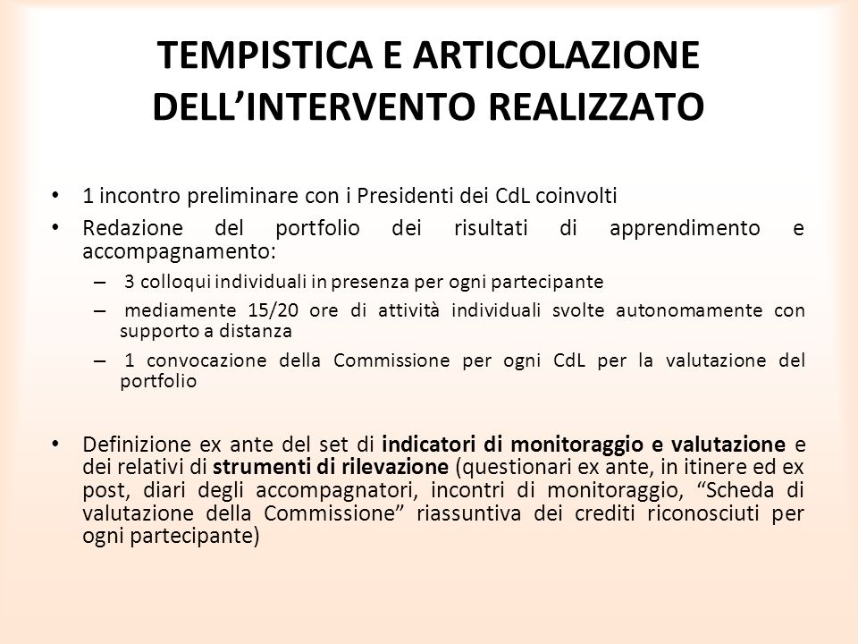 TEMPISTICA E ARTICOLAZIONE DELL'INTERVENTO REALIZZATO