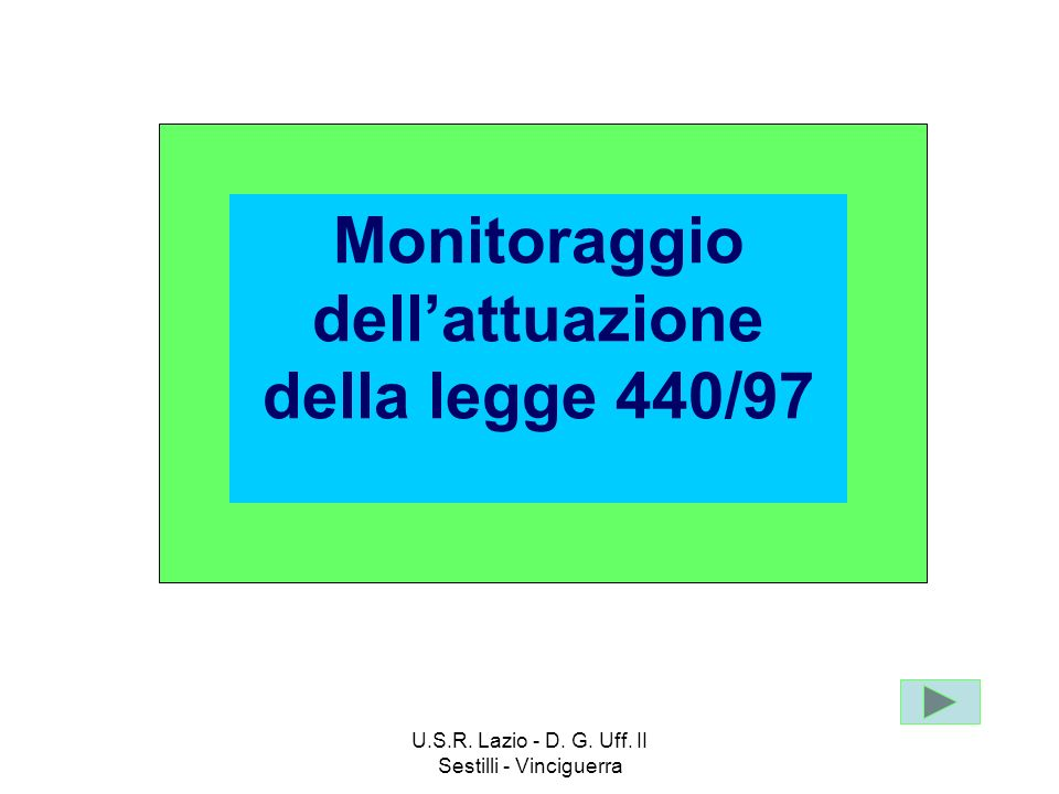 Monitoraggio dell'attuazione della legge 440/97