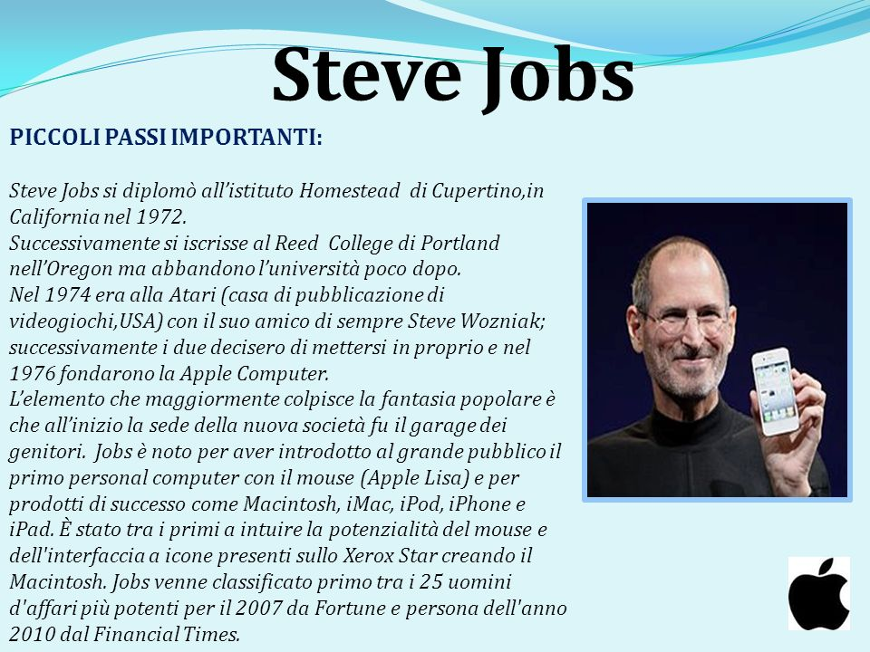 Steve Jobs PICCOLI PASSI IMPORTANTI: