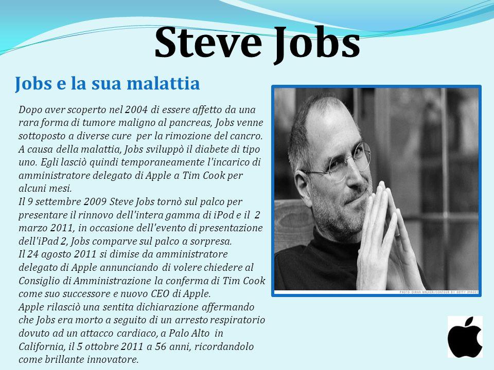 Steve Jobs Jobs e la sua malattia