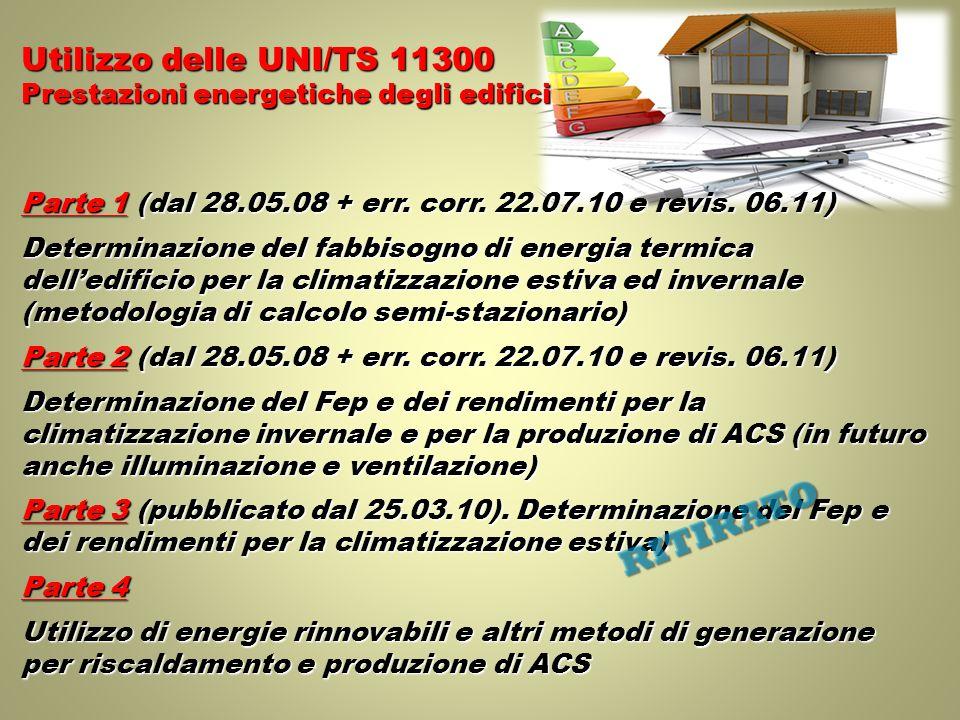 RITIRATO Utilizzo delle UNI/TS 11300