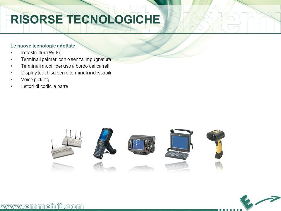 RISORSE TECNOLOGICHE Le nuove tecnologie adottate: