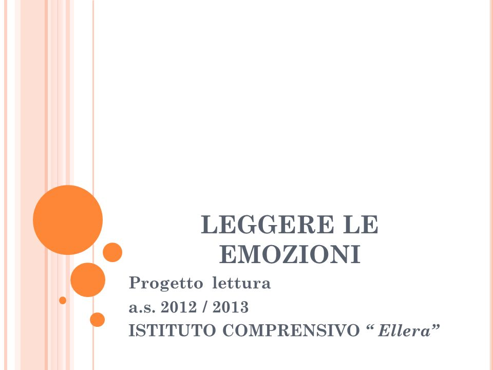 Progetto lettura a.s. 2012 / 2013 ISTITUTO COMPRENSIVO Ellera