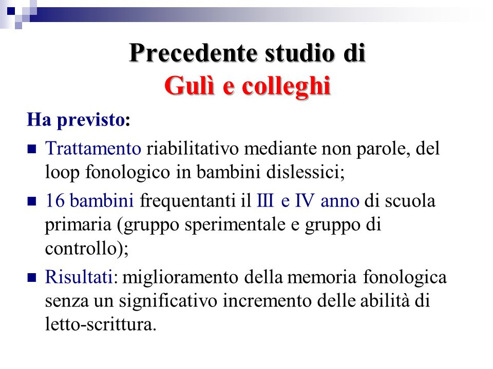 Precedente studio di Gulì e colleghi