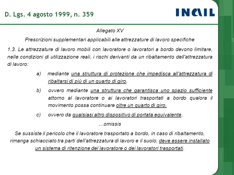 D. Lgs. 4 agosto 1999, n. 359 Allegato XV
