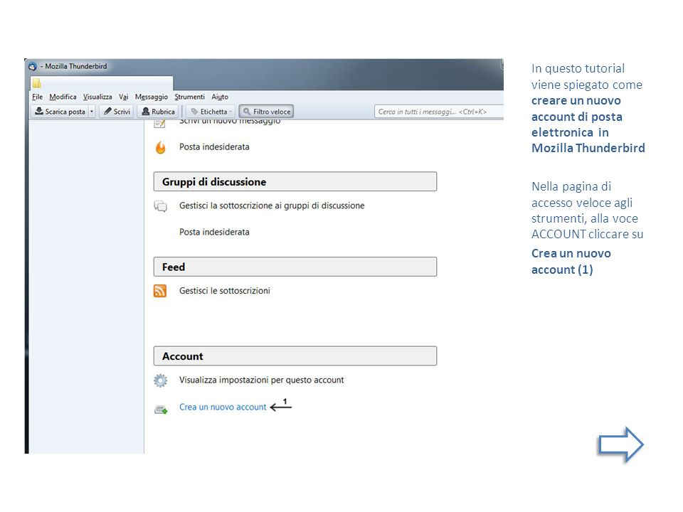 In questo tutorial viene spiegato come creare un nuovo account di posta elettronica in Mozilla Thunderbird