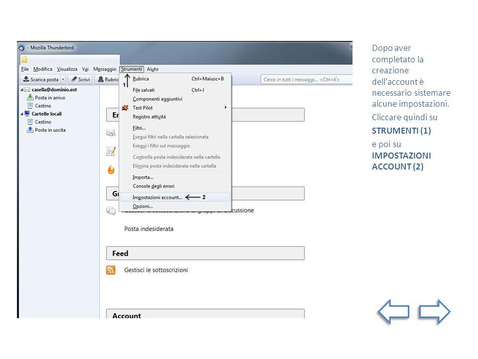 Dopo aver completato la creazione dell'account è necessario sistemare alcune impostazioni.