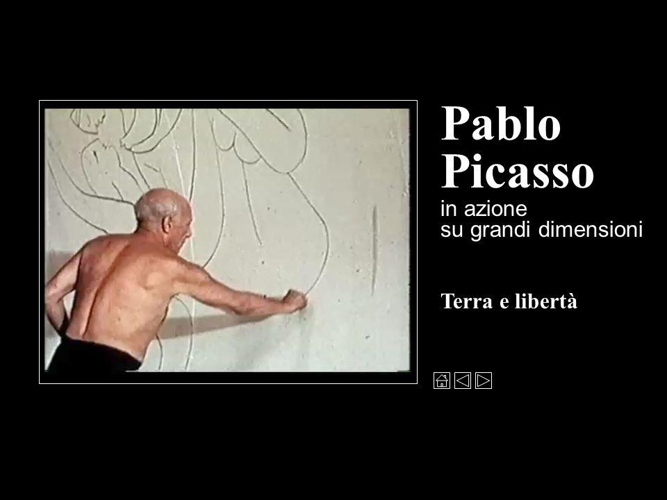 Pablo Picasso in azione su grandi dimensioni Terra e libertà