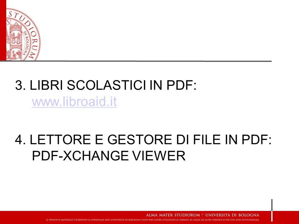 3. LIBRI SCOLASTICI IN PDF: www. libroaid. it 4