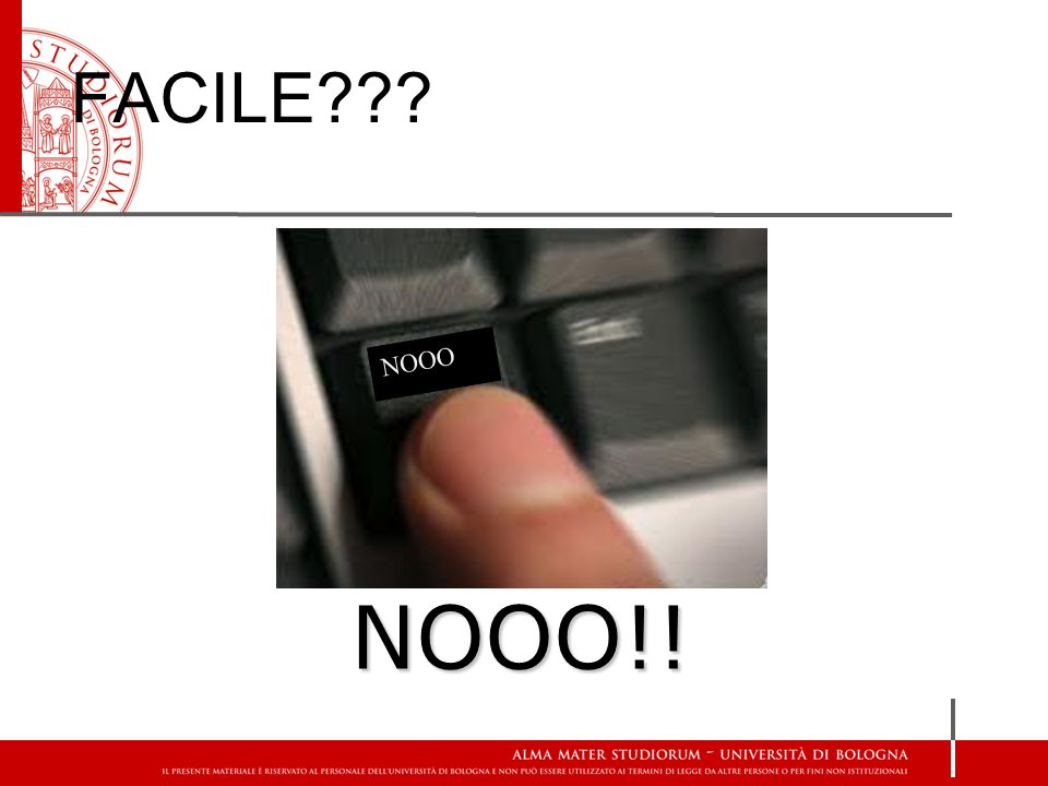 FACILE NOOO NOOO!!