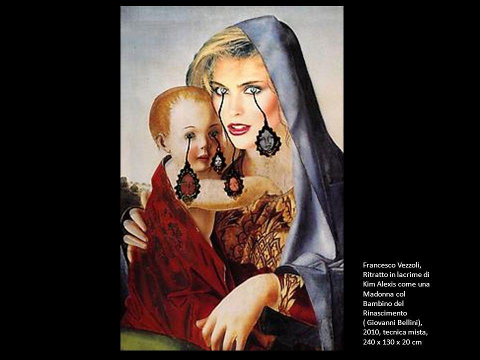 Francesco Vezzoli, Ritratto in lacrime di Kim Alexis come una Madonna col Bambino del Rinascimento