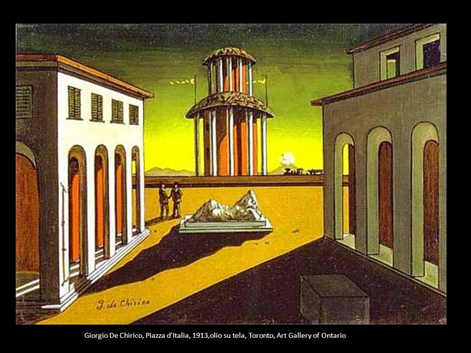 Giorgio De Chirico, Piazza d Italia, 1913,olio su tela, Toronto, Art Gallery of Ontario