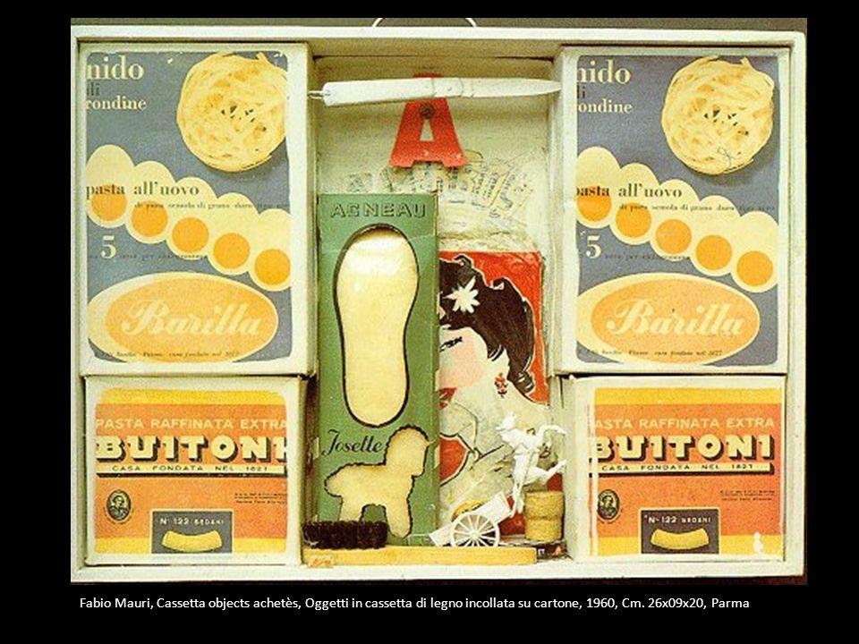 Fabio Mauri, Cassetta objects achetès, Oggetti in cassetta di legno incollata su cartone, 1960, Cm.