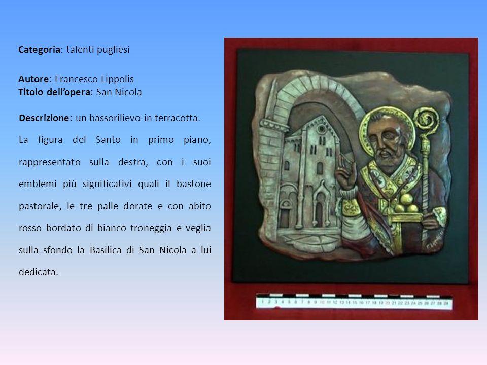 Autore: Francesco Lippolis Titolo dell'opera: San Nicola