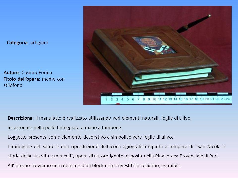 Autore: Cosimo Forina Titolo dell'opera: memo con stilofono
