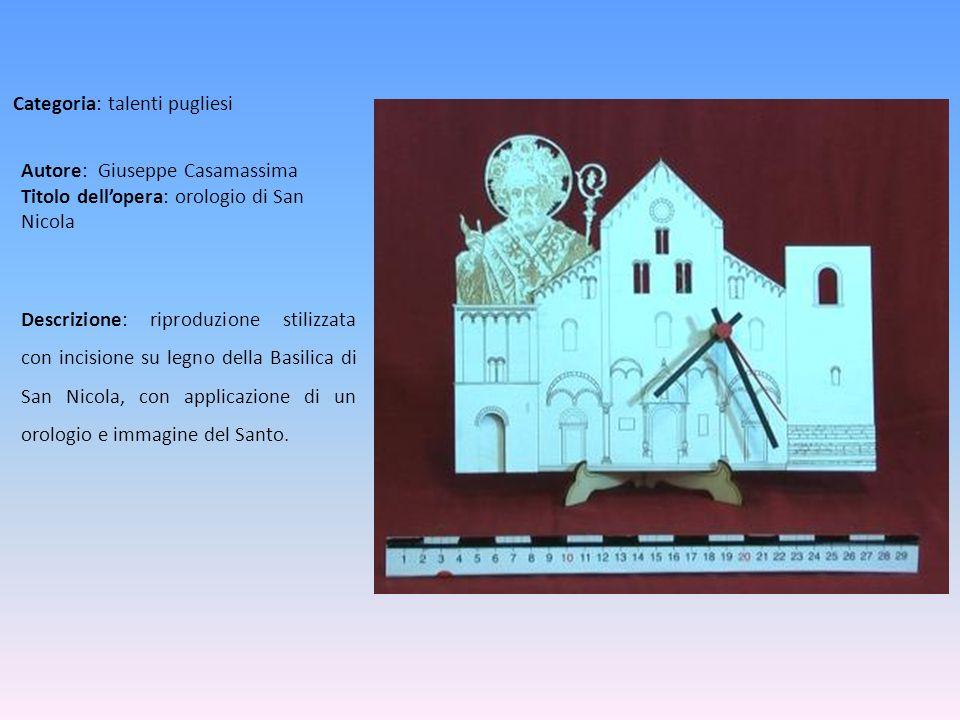 Autore: Giuseppe Casamassima Titolo dell'opera: orologio di San Nicola