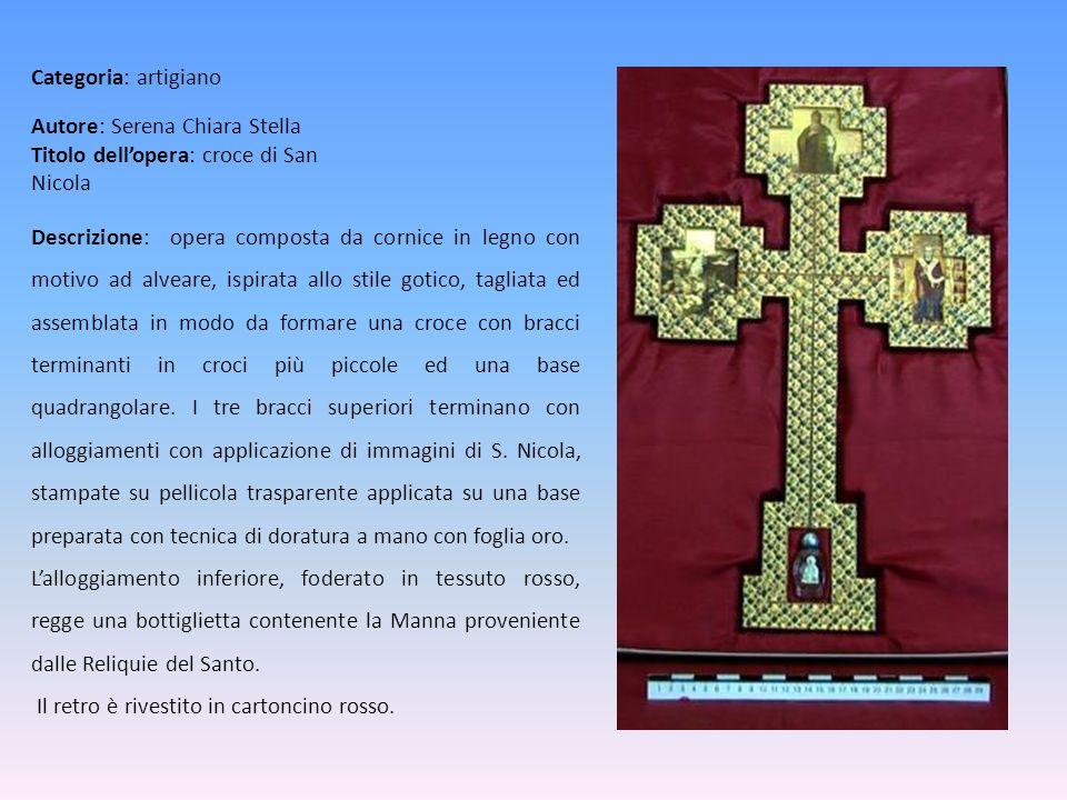 Autore: Serena Chiara Stella Titolo dell'opera: croce di San Nicola