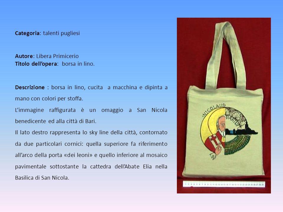 Autore: Libera Primicerio Titolo dell'opera: borsa in lino.