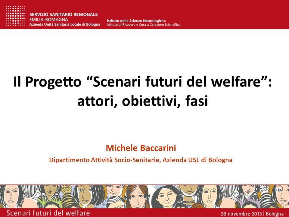 Il Progetto Scenari futuri del welfare : attori, obiettivi, fasi
